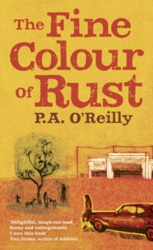 The Fine Colour of Rust, Hardback