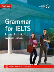 Collins English for IELTS : Grammar: IELTS 5-6+ (B1+), Paperback Book