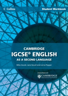 Cambridge IGCSE English as a Second Language Student Workbook, Paperback