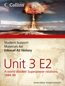 Edexcel A2 Unit 3 Option E2: A World Divided: Superpower Relations, 1944-90, Paperback