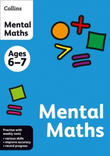 Collins Practice : Collins Mental Maths: Ages 6-7, Paperback