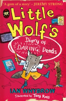 Little Wolf's Diary of Daring Deeds, Paperback