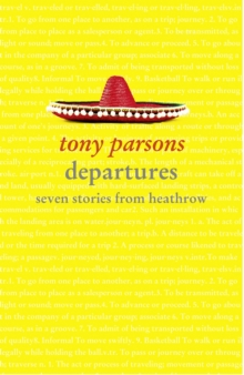 Departures : Seven Stories from Heathrow, Paperback
