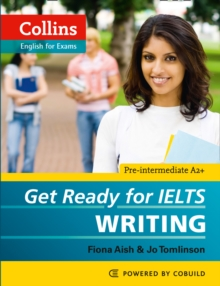 Get Ready for IELTS - Writing : IELTS 4+ (A2+), Paperback Book