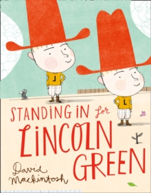 Standing in for Lincoln Green, Hardback
