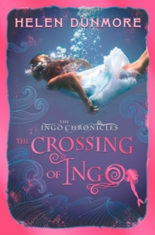 The Crossing of Ingo (the Ingo Chronicles, Book 4), Paperback
