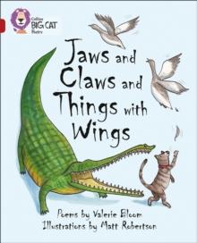 Collins Big Cat : Jaws and Claws and Things with Wings: Band 14/Ruby, Paperback