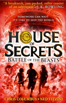 Battle of the Beasts (House of Secrets, Book 2), Hardback Book