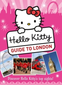 Hello Kitty's Guide to London, Paperback