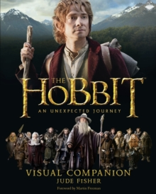 The Hobbit: An Unexpected Journey - Visual Companion, Hardback