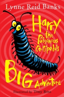Harry the Poisonous Centipede's Big Adventure, Paperback