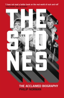 The Stones : The Acclaimed Biography, Paperback