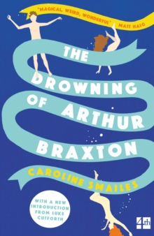 The Drowning of Arthur Braxton, Paperback