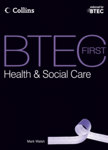 BTEC First Health & Social Care : Student Book, Paperback