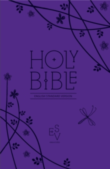 Holy Bible: English Standard Version (ESV) Anglicised Purple Compact Gift Edition with Zip, Leather / fine binding
