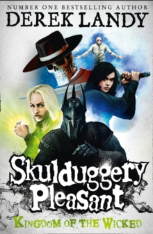 Kingdom of the Wicked (Skulduggery Pleasant, Book 7), Paperback