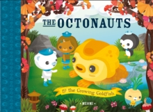 The Octonauts and the Growing Goldfish, Paperback