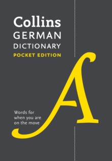 Collins German Dictionary Pocket Edition : 44,000 Translations in a Portable Format, Paperback