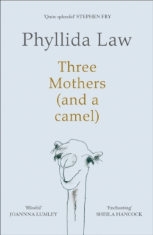 Three Mothers (and a Camel), Hardback