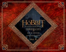 The Hobbit: the Desolation of Smaug - Chronicles : Art & Design, Hardback Book