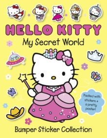 The Secret World of Hello Kitty: Bumper Sticker Collection, Paperback