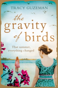 The Gravity of Birds, Paperback