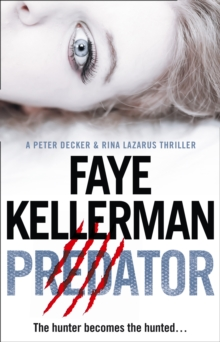 Peter Decker and Rina Lazarus Crime Thrillers : Predator, Paperback Book