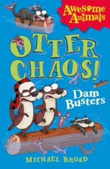 Otter Chaos - The Dam Busters, Paperback Book