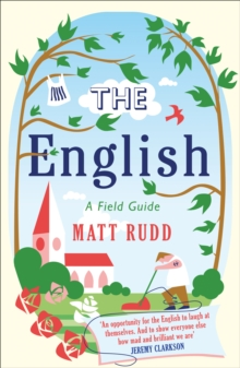 The English : A Field Guide, Paperback