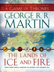 The Lands of Ice and Fire, Hardback