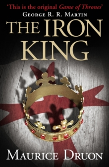 The Iron King (the Accursed Kings, Book 1), Paperback
