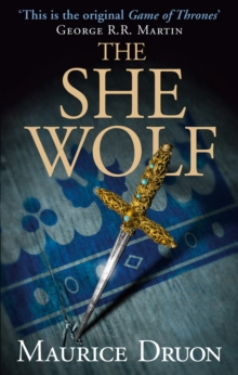 The She-Wolf (the Accursed Kings, Book 5), Paperback