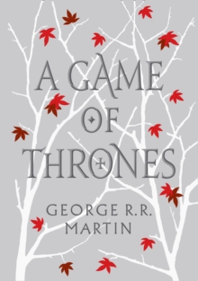 A Game of Thrones : Book 1 of a Song of Ice and Fire, Hardback