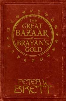 The Great Bazaar and Brayan's Gold : Stories from The Demon Cycle Series, Hardback