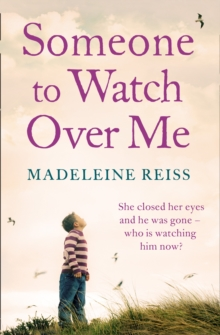 Someone to Watch Over Me : A Gripping Psychological Thriller, Paperback