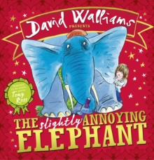 The Slightly Annoying Elephant, Hardback