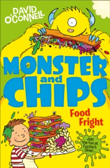 Monster and Chips (3): Food Fright, Paperback Book