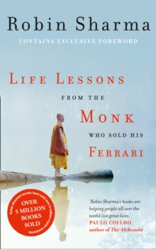 Life Lessons from the Monk Who Sold His Ferrari, Paperback