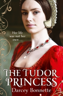 The Tudor Princess, Paperback