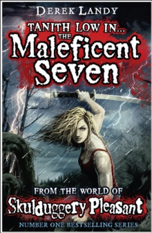 The Maleficent Seven (From the World of Skulduggery Pleasant), Hardback
