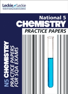 Practice Papers for SQA Exams : National 5 Chemistry Practice Exam Papers, Paperback