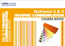 National 4/5 Graphic Communication Course Notes, Paperback