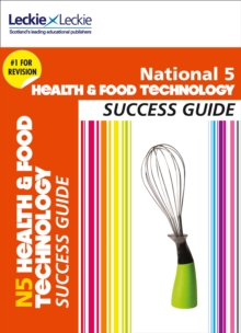 National 5 Health and Food Technology Success Guide, Paperback