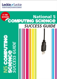 National 5 Computing Science Success Guide, Paperback Book