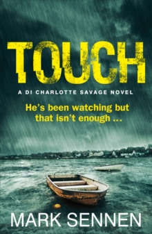 Touch: A DI Charlotte Savage Novel, Paperback