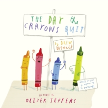 The Day the Crayons Quit, Hardback