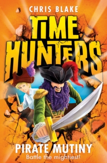 Pirate Mutiny (Time Hunters, Book 5), Paperback