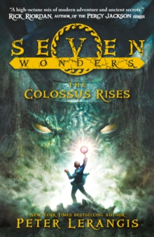 Seven Wonders (1) - The Colossus Rises, Paperback Book