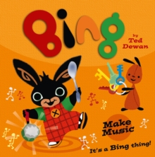 Bing: Make Music, Paperback