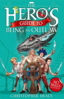 The Hero's Guide to Being an Outlaw, Paperback